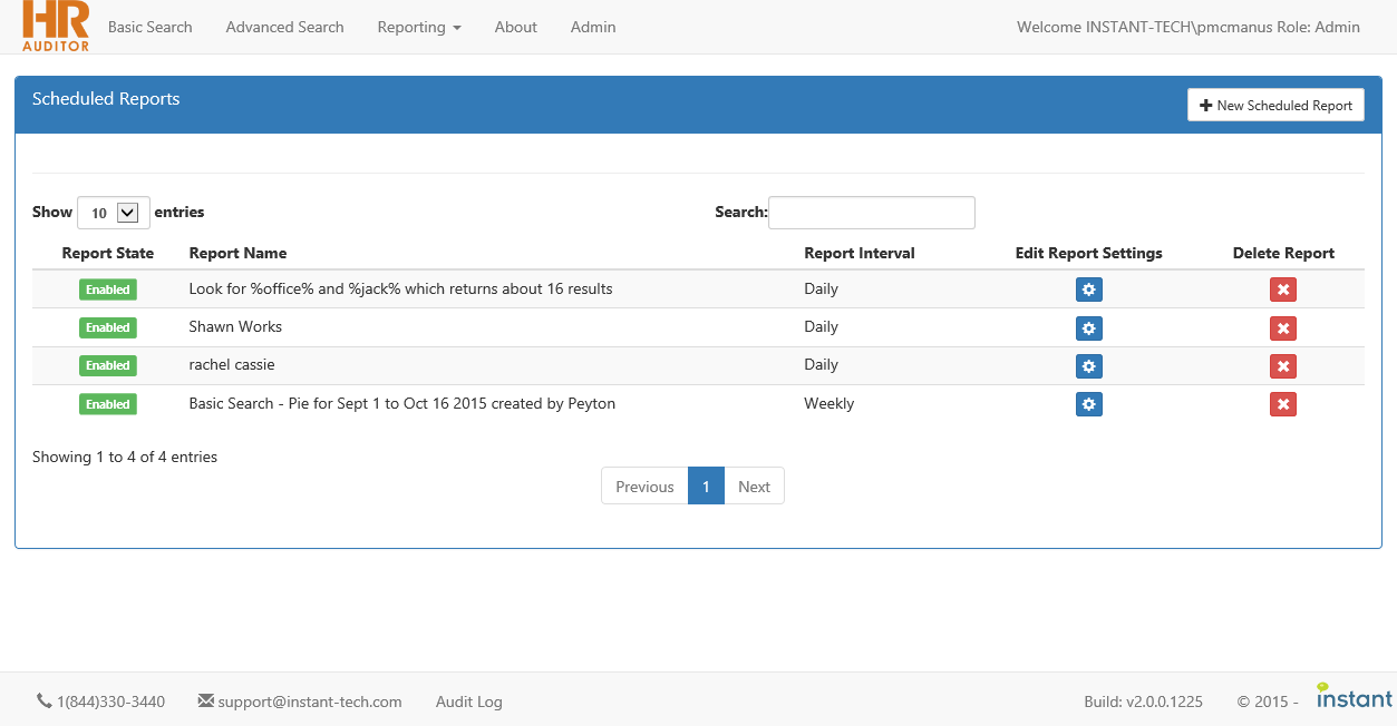 Scheduled Reports can be configured to send daily, weekly, or monthly
